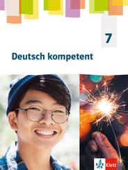 Deutsch kompetent. Allgemeine Ausgabe Gymnasium ab 2019: 7. Klasse, Schülerbuch