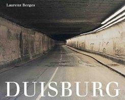 Laurenz Berges: Duisburg. Das letzte Jahrhundert / The last century
