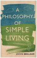 Philosophy of Simple Living