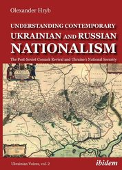 Understanding Contemporary Ukrainian and Russian - The Post-Soviet Cossack Revival and Ukraine's National Security