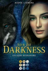 Son of Darkness, Goldene Bedrohung