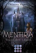 Mentira - Stadt der Lügen
