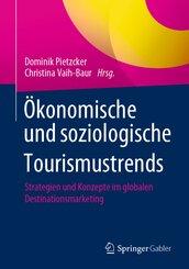 Ökonomische und soziologische Tourismustrends; .