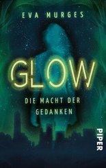 Glow - Die Macht der Gedanken