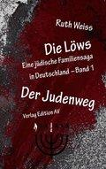 Die Löws: Der Judenweg