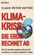 Klimakrise - Die Erde rechnet ab