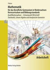 Mathematik für das Berufliche Gymnasium in Niedersachsen, Kerncurriculum und Bildungsstandards, Qualifikationsphase - Sc