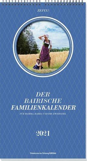 Zefix Der bairische Familienkalender 2021
