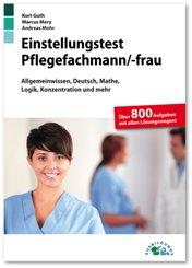 Einstellungstest Pflegefachmann / Pflegefachfrau