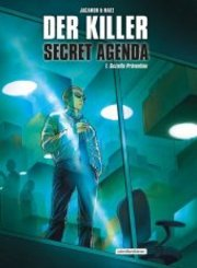 Der Killer: Secret Agenda - Bd.1