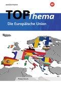 TOP-Thema Die Europäische Union