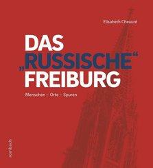 """Das """"russische"""" Freiburg"""