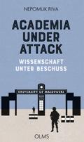 Academia under Attack - Wissenschaft unter Beschuss
