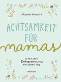 Achtsamkeit für Mamas