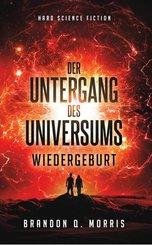 Der Untergang des Universums - Wiedergeburt