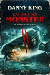 Das Haus der Monster - Die Monster sind zurück