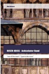 ROSEN-KRIEG - Achtzehnter Band