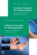 Grundkurs Sonografie der Bewegungsorgane / Aufbaukurs Sonografie der Bewegungsorgane, 2 Bde.