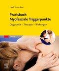 Praxisbuch Myofasziale Triggerpunkte
