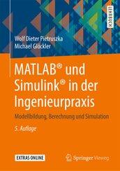 MATLAB® und Simulink® in der Ingenieurpraxis; .