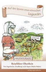 Auf den Spuren eines römischen Legionärs