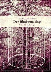 Der Blutbaum singt