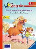 Ein Pony will hoch hinaus (1. Klasse) Erstlesebuch für Kinder ab 6 Jahren