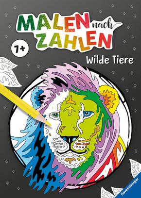 Malen nach Zahlen ab 7 Jahren: Wilde Tiere; .