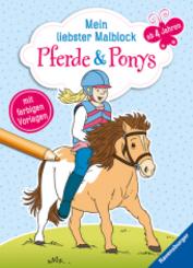 Mein liebster Malblock: Pferde & Ponys