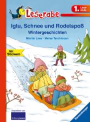 Iglu, Schnee und Rodelspaß. Wintergeschichten
