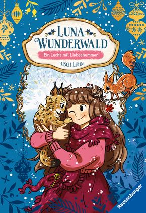 Luna Wunderwald - Ein Luchs mit Liebeskummer