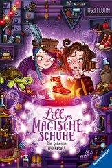 Lillys magische Schuhe, Band 1: Die geheime Werkstatt; .