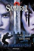Samurai: Die Rückkehr des Kriegers