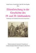 Elitenforschung in der Geschichte des 19. und 20. Jahrhunderts