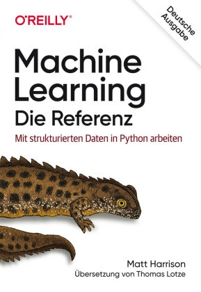 Machine Learning - Die Referenz