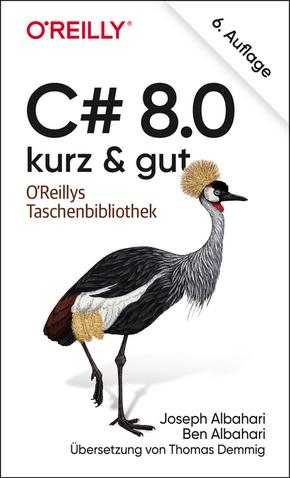 C# 8.0 - kurz & gut