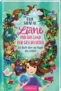 Liane und das Land der Geschichten - Ein Buch über die Magie des Lesens