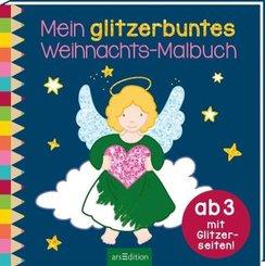 Mein glitzerbuntes Weihnachts-Malbuch