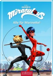 Miraculous - Alle für Marinette! (Miraculous 9)