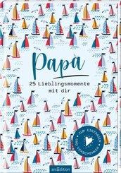 Papa - 25 Lieblingsmomente mit dir