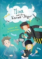 Mina und die Karma-Jäger - Lichter aus im Geisterhaus