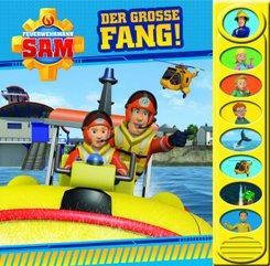 Feuerwehrmann Sam - Der große Fang!, m. Soundeffekten