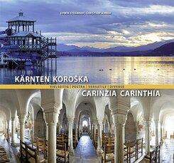 Kärnten vielseitig / Pestra Koroska / Carinzia versatile / Carinthia diverse