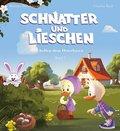 Schnatter and Lieschen helfen dem Osterhasen, m. Audio-CD