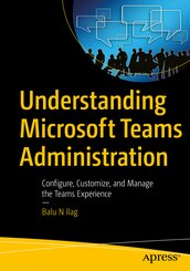 Understanding Microsoft Teams Administration