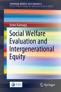 Social Welfare Evaluation and Intergenerational Equity