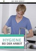 Hygiene bei der Arbeit