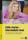 Little Stories - intermediate Level