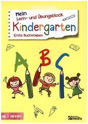 Mein Lern- & Übungsblock Kindergarten - Erste Buchstaben