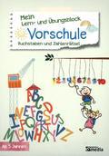 Mein Lern- & Übungsblock Vorschule - Buchstaben und Zahlenrätsel